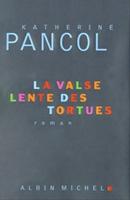 katherine_pancol_la_valse_lente_des_tortues dans AU FIL DES JOURS